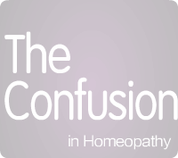 The Confusion in Homeopathy